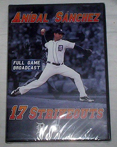 - 17 Strikeouts - Anibla Sanchez - Full Game Broadcast DVD