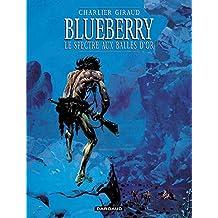 Blueberry 12 Spectre aux  balles d'or