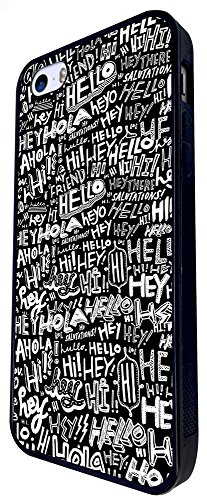 315 - Hello Hola Hi Hey My Friend ,Hello In Different Language Design iphone SE - 2016 Coque Fashion Trend Case Coque Protection Cover plastique et métal - Noir