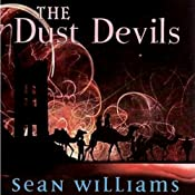 The Dust Devils: Broken Land, Book 2 | Sean Williams
