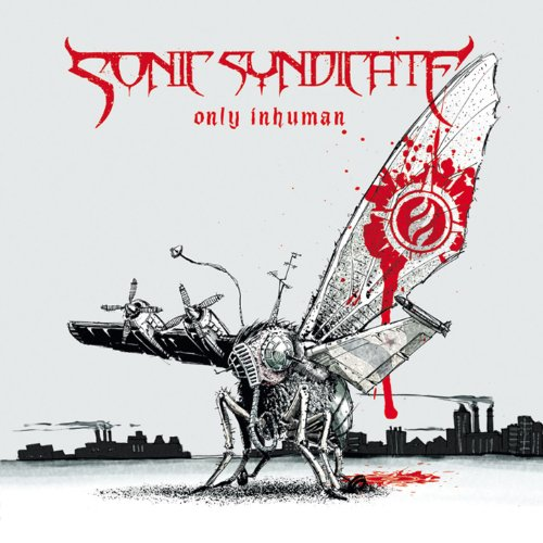 Sonic Syndicate-Only Inhuman-(NB 1822-5)-Limited Edition-CD-FLAC-2007-RUiL Download