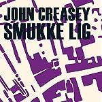 Smukke lig | John Creasey