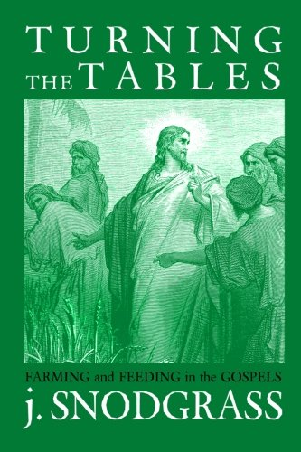 Download Turning the Tables: Farming and Feeding in the Gospels pdf epub