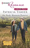 Her Rocky Mountain Protector, Patricia Thayer, 0373742282