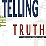 Telling the Truth: Evangelizing Postmoderns | D. A. Carson