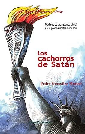 Amazon.com: Los Cachorros de Satán: Modelos de propaganda oficial en