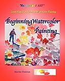 Beginning Watercolor Painting, Marilee Donivan, 0984236244