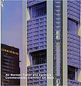 Commerzbank frankfurt am main architecture in individual presentations sir norman foster and - Commerzbank london office ...