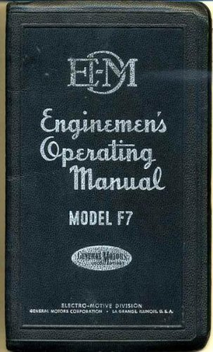 Diesel Locomotive Operating Manual No. 2310 for Freight-Passenger Locomotive Models F7 and FP7 with Vapor Car Steam Generator and Elesco Steam Generator