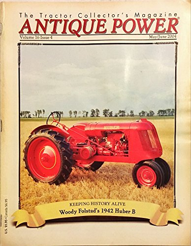 Antique Power The Tractor Collector's Magazine May June 2004