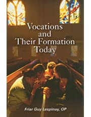 Vocations and Their Formation Today: Formation in the Religious Life: Call, Discernment, Adaptation