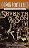 Seventh Son (Tales of Alvin Maker, Book 1)