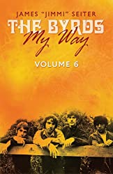 'The Byrds - My Way' Volume 6 (English Edition)