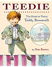 Teedie: The Story of Young Teddy Roosevelt