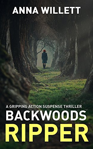 (BACKWOODS RIPPER: a gripping action suspense thriller)