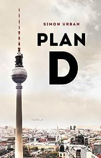 Plan D par Simon Urban