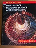 Principles of Materials Science and Engineering, Smith, William F., 0070592411