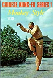 Monkey style =: [Hou quan] (Chinese Kung-fu series)