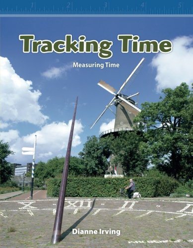 Tracking Time: Level 3 (Mathematics Readers)