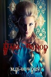 Dark Blood (The Two Vampires Book 2)
