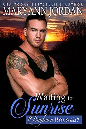 Waiting for Sunrise: Baytown Boys Series by [Jordan, Maryann]