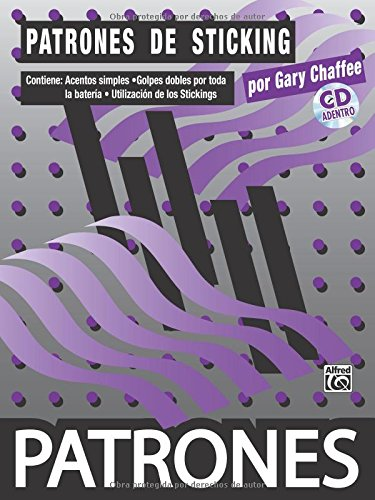 Patrones de Sticking [Sticking Patterns]: Spanish Language Edition, Book & CD (Spanish Edition)