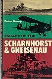 The Escape of the Scharnhorst and Gneisenau, Peter Kemp, 0870218190