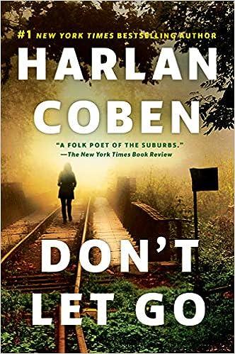 Amazon Fr Don T Let Go A Novel Harlan Coben Livres