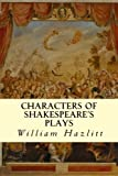img - for Characters of Shakespeare's Plays book / textbook / text book