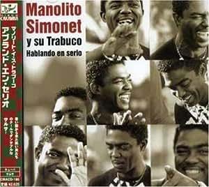 Manolito Simonet - Hablando En Serio - Amazon.com Music