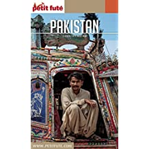 PAKISTAN 2016 Petit Futé (Country Guide) (French Edition)
