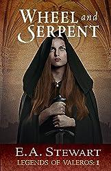 Wheel and Serpent (Legends of Valeros Book 1)