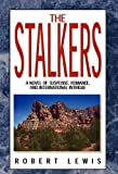 The Stalkers, Robert Lewis, 1413421059