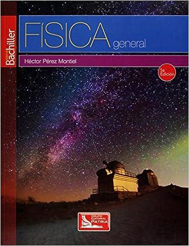 libro de fisica 2 bachillerato pdf hector perez montiel