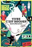 vignette de 'Vivre c'est risquer (Jeanne Benameur)'