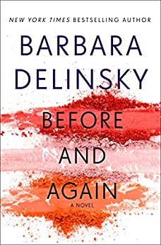 Before and Again: A Novel by [Delinsky, Barbara]