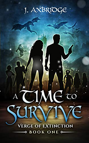 A Time To Survive: (Verge of Extinction Book One) by [Axbridge, J.]