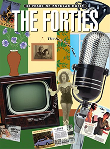 The Forties: Piano, Vocal Chords (80 Years of Popular Music)