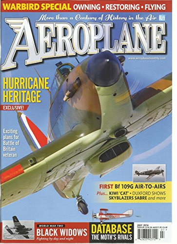 AEROPLANE MAGAZINE, JULY, 2016 ( MORE THAN A CENTURY OF HISTORY IN THE AIR ) (This Month In History)