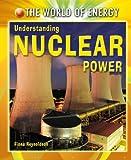 Understanding Nuclear Power, Fiona Reynoldson, 1433941244