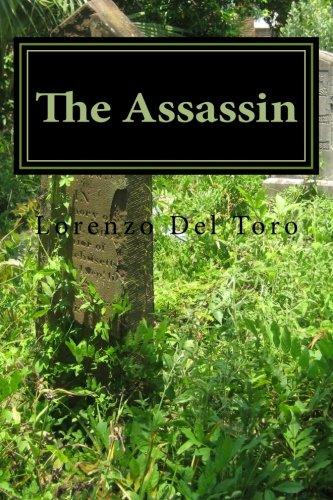 The Assassin: Lorenzo Del Toro: 9781503318540: Amazon.com: Books