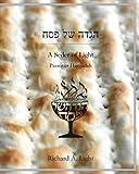A Seder of Light: Passover Haggadah