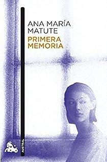 Primera memoria par María Matute