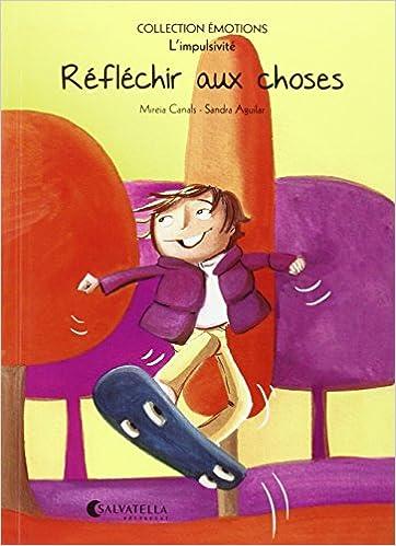 Réfléchir aux choses (French) Paperback – 2015