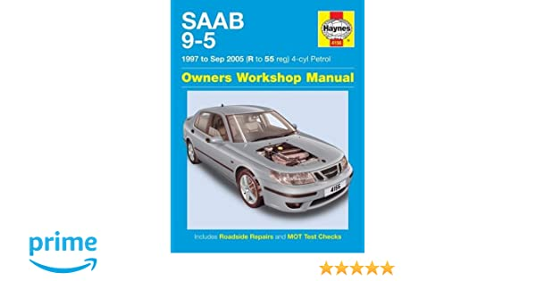 saab 9 5 97 04 haynes publishing 9781785212895 amazon com books rh amazon com 1999 Saab 9 5 Reliability 2002 Saab 9-5