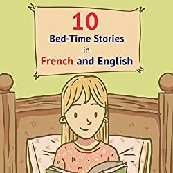 10 Bed-Time Stories in French and English