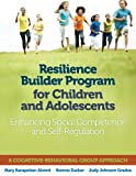 Resilience Builder Program for Children and Adolescents: Enhancing Social Competence and Self-Regulation
