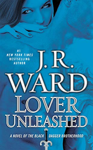 - Lover Unleashed (Black Dagger Brotherhood, Book 9)