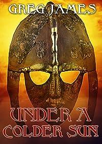 Under A Colder Sun by Greg James ebook deal