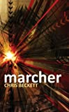 Marcher, Chris Beckett, 084396197X